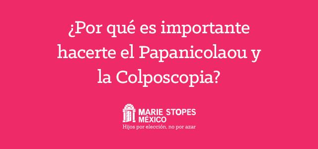 El Papanicolaou y la coposcopia son estudios médicos que ayuda a detectar el VPH o virus del papiloma Humano y el cáncer cervouterino.