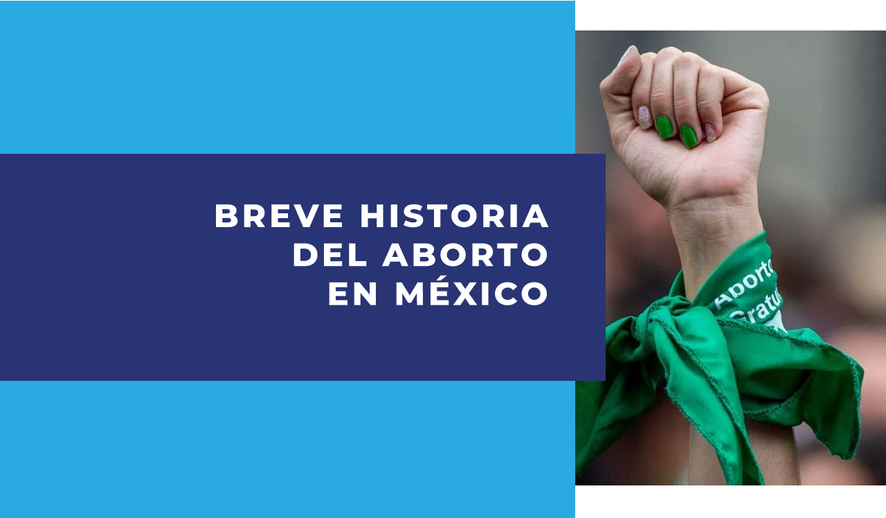 Breve historia del aborto en México