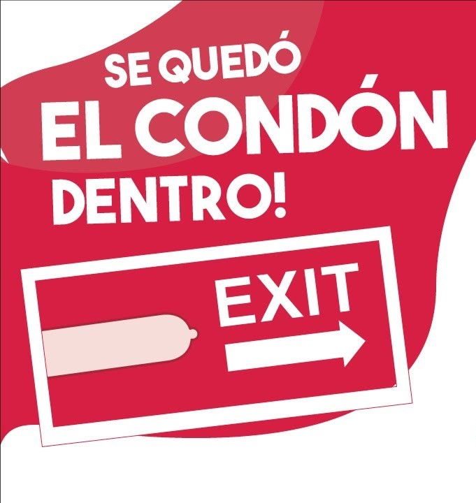 ¡El condón se me quedó adentro!